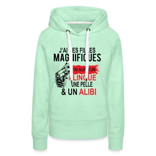 J'AI DEUX FILLES MAGNIFIQUES Best t-shirts 25% - Sweat-shirt à capuche Premium pour femmes