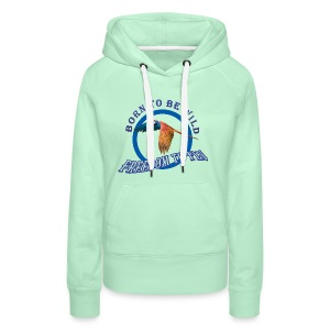 born to be wild papagaio blue 2018 new no backgrou - Women's Premium Hoodie