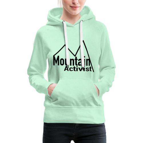 Mountain Activist - Frauen Premium Hoodie