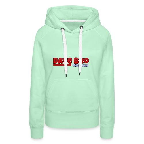Dave Bro Logo - Frauen Premium Hoodie