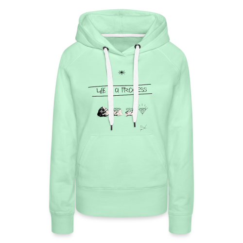 Life is a Process - Frauen Premium Hoodie