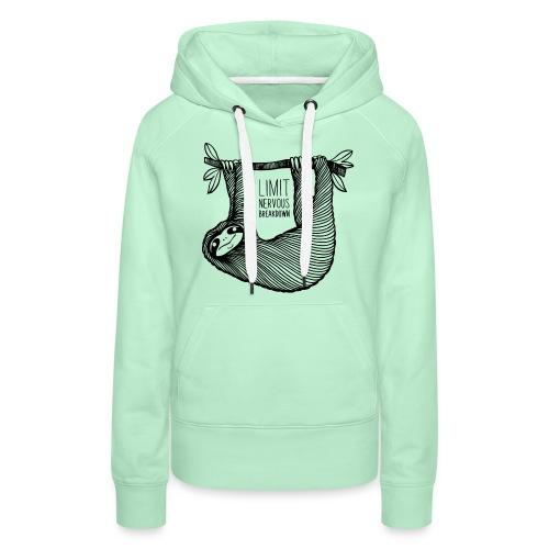 Le paresseux, animal, limit nervous breakdown - Sweat-shirt à capuche Premium pour femmes
