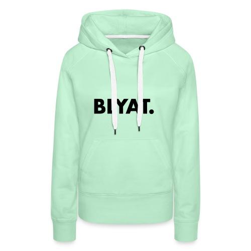 BLYAT. REPLICA - Vrouwen Premium hoodie