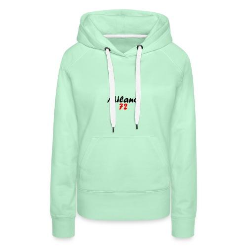 Milano72 - T-Shirt - Frauen Premium Hoodie