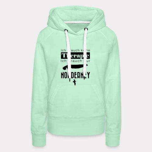 Norderney - Ich brauche keine Therapie - Frauen Premium Hoodie