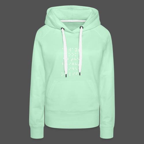 Braille fashion - Vrouwen Premium hoodie