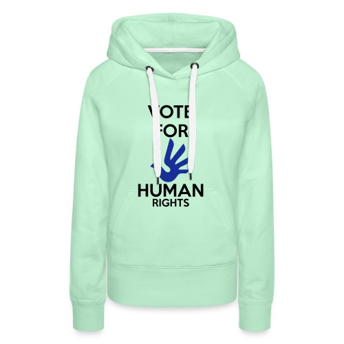 Vote for Human Rights - Vrouwen Premium hoodie