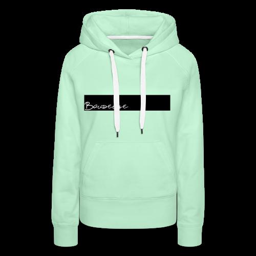 Boudeuse - Sweat-shirt à capuche Premium pour femmes