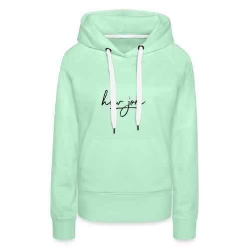 How jom - Vrouwen Premium hoodie