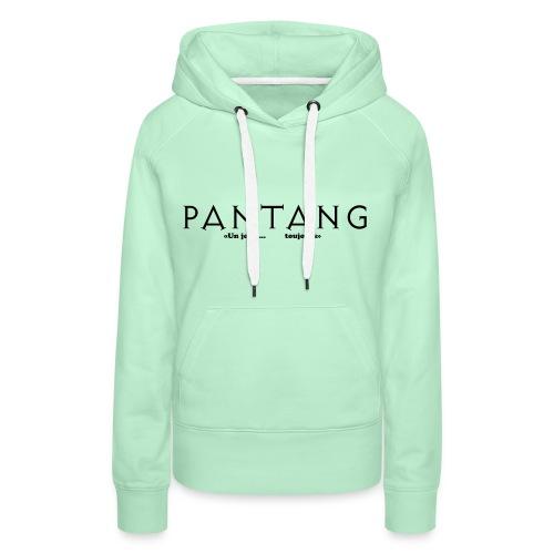 pantang2 - Sweat-shirt à capuche Premium pour femmes