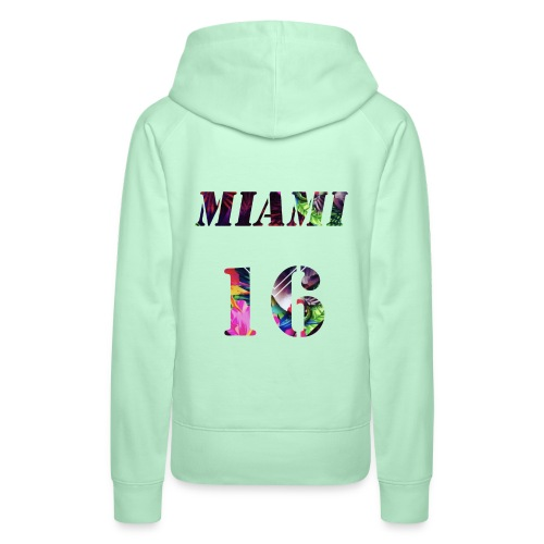 Miamia 16 baby - Frauen Premium Hoodie