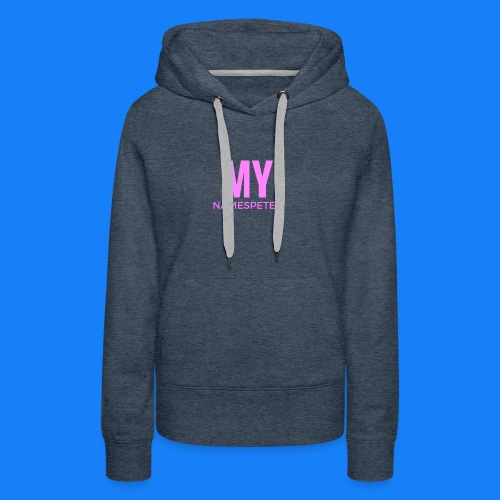 MYNAMESPEter - Women's Premium Hoodie