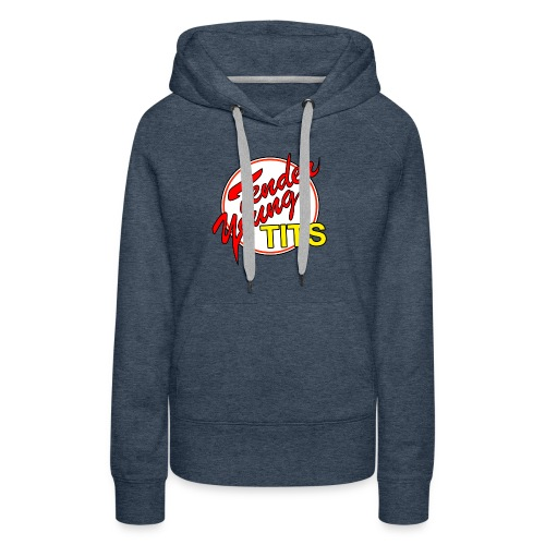TENDER YOUNG TITS - Women's Premium Hoodie