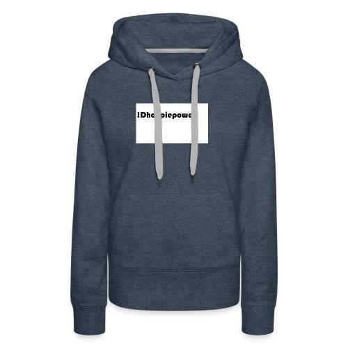 Dhoopiepowers - Vrouwen Premium hoodie
