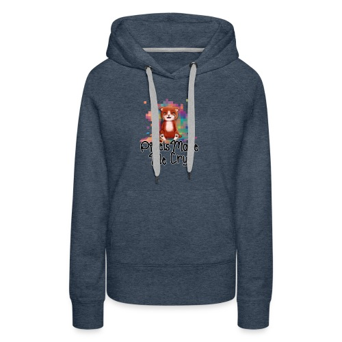 Pixel's Make Me Cry - Women's Premium Hoodie