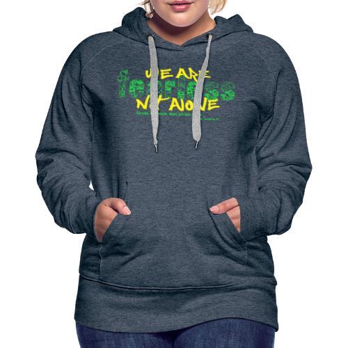 fearless - we are not alone - Frauen Premium Hoodie