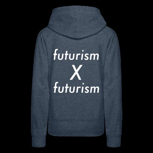 futurism x futurism - Frauen Premium Hoodie
