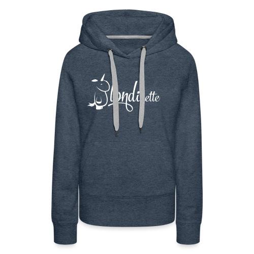 Blondinette - Sweat-shirt à capuche Premium pour femmes