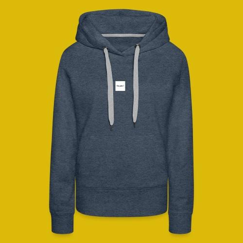OU PAS - Sweat-shirt à capuche Premium pour femmes