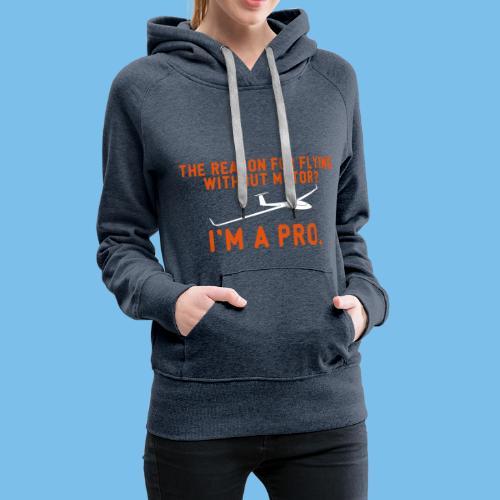Profi Segelflieger Segelflugzeug gleiten Geschenk - Frauen Premium Hoodie
