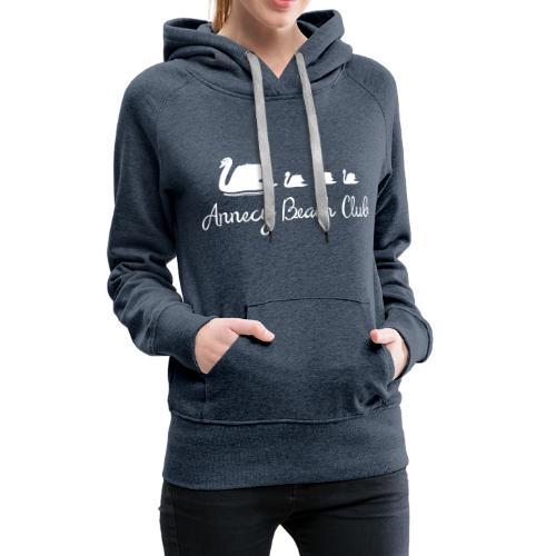 Annecy Beach club - Cygnes - Sweat-shirt à capuche Premium pour femmes