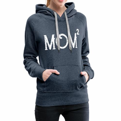 Muttertag 2019 | Mom of 2 Kids | Zwillinge - Frauen Premium Hoodie