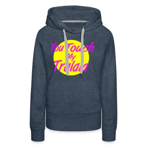Tralala - Sweat-shirt à capuche Premium pour femmes