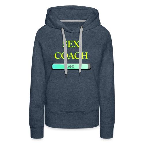 sex coach - Sweat-shirt à capuche Premium pour femmes