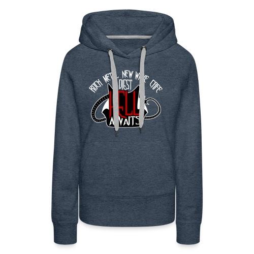 Hell Awaits - Vrouwen Premium hoodie