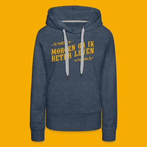 tshirt yllw 01 - Vrouwen Premium hoodie