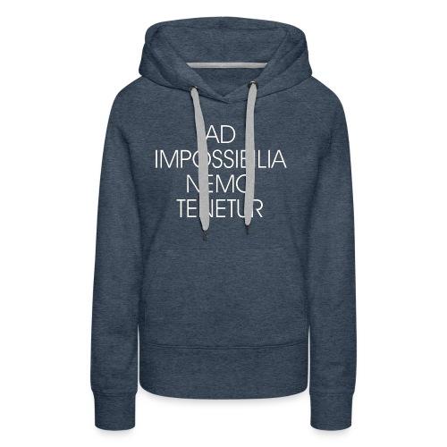 Ad Impossibilia Nemo Tenetur t-shirt avvocato - Women's Premium Hoodie