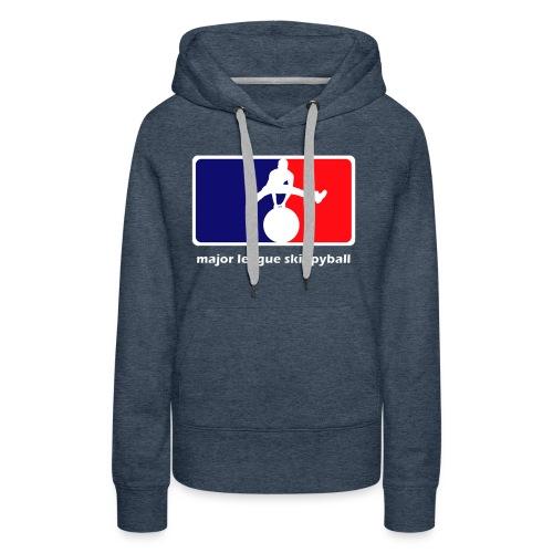 Major League Skippyball - Vrouwen Premium hoodie
