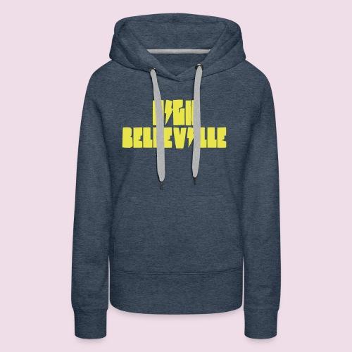 HIGH BELLEVILLE - Sweat-shirt à capuche Premium pour femmes