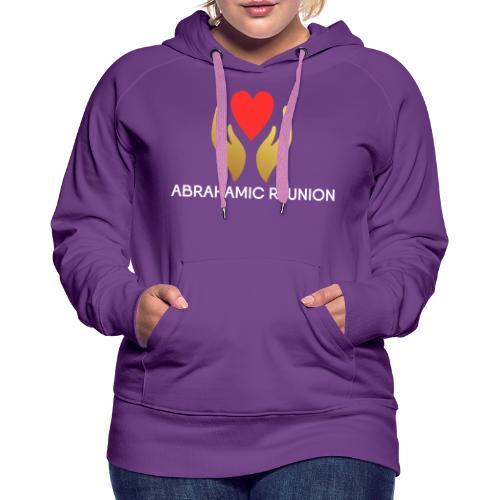 Abrahamic Reunion - Women's Premium Hoodie