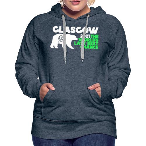 Last Best Chance - Glasgow 2021 - Women's Premium Hoodie