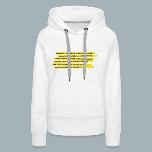 Nederlandse Grondwet T-Shirt - Artikel 94 - Vrouwen Premium hoodie