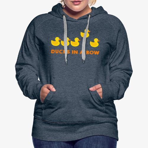 Ducks In A Row - Women's Premium Hoodie
