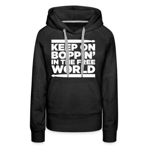 Keep on Boppin' - Women's Premium Hoodie