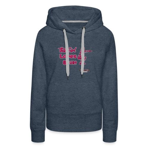 Girld Love Squat - Women's Premium Hoodie