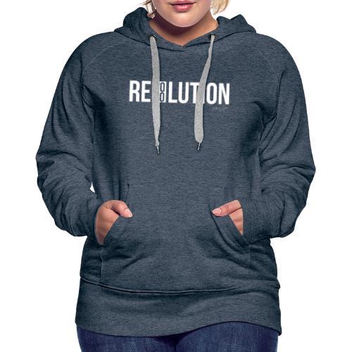 REVOLUTION or RESOLUTION - Felpa con cappuccio premium da donna