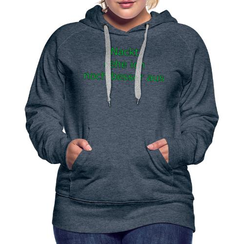 Nackt - Frauen Premium Hoodie