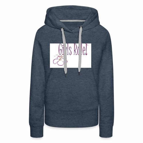 Girls rule - Women's Premium Hoodie