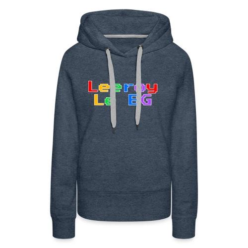 Leeroy le BG - Sweat-shirt à capuche Premium pour femmes