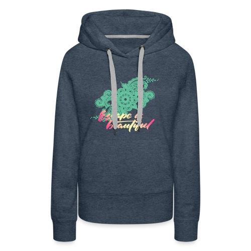 escape is beautiful - Sweat-shirt à capuche Premium pour femmes