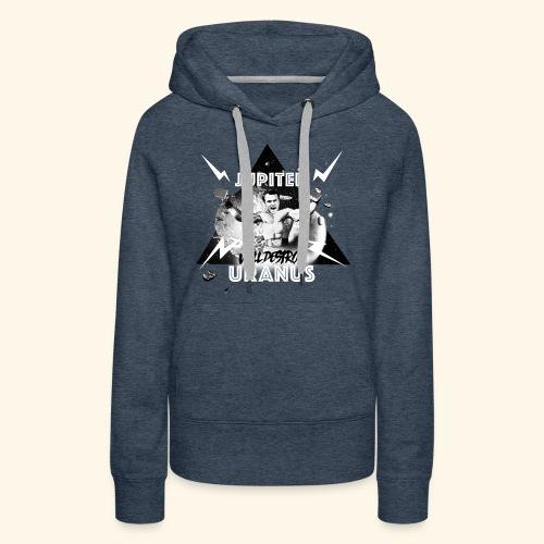 JUPITERwilldestroyURANUS - Sweat-shirt à capuche Premium pour femmes