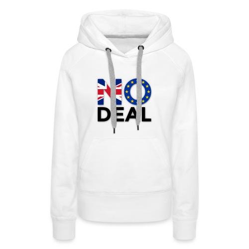 No Deal - Women's Premium Hoodie