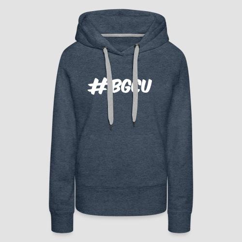 bgcuBLACK - Frauen Premium Hoodie