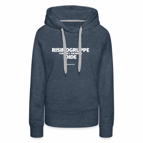 Risikogruppe Oide - Frauen Premium Hoodie