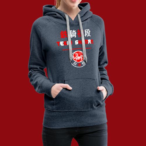 Tekki Shodan - Shotokan Kata - Karate - Japan - Frauen Premium Hoodie