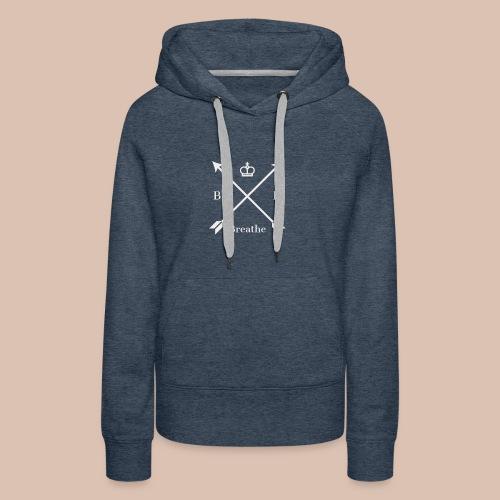 Breathe (Arrow Design) - Women's Premium Hoodie
